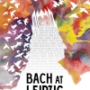 Bach at Leipzig Poster